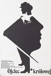 Ojciec królowej Poster