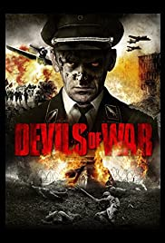 Devils of War (2013) Poster - Movie Forum, Cast, Reviews