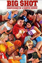 Image of Big Shot: Confessions of a Campus Bookie