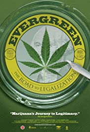 Evergreen: The Road to Legalization Poster