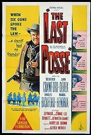 The Last Posse(1953) Poster - Movie Forum, Cast, Reviews