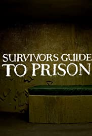 The Survivor's Guide to Prison Poster