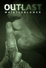 Outlast: Whistleblower (2014) Poster - Movie Forum, Cast, Reviews