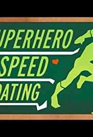 Superhero Speed Dating Poster