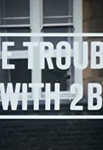 The Trouble with 2B