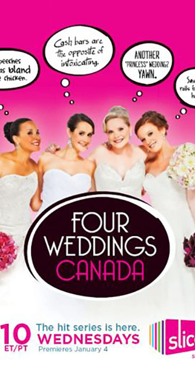 Four Weddings Canada TV Series 2012