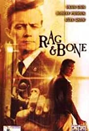 Rag and Bone (1998) Poster - Movie Forum, Cast, Reviews