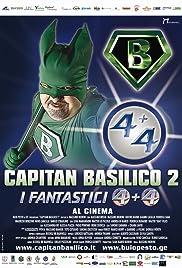 Capitan Basilico 2 - I Fantastici 4+4 Poster