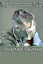 Uncertain Saunter
