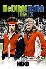 McEnroe/Borg: Fire & Ice Poster