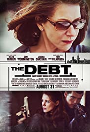 The Debt (2010) Poster - Movie Forum, Cast, Reviews