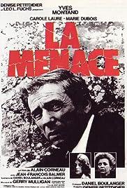 La menace(1977) Poster - Movie Forum, Cast, Reviews