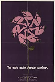 The Magic Garden of Stanley Sweetheart(1970) Poster - Movie Forum, Cast, Reviews