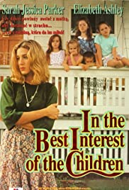 In the Best Interest of the Children(1992) Poster - Movie Forum, Cast, Reviews