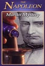 The Napoleon Murder Mystery
