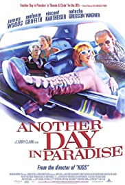 Another Day in Paradise (1998) Poster - Movie Forum, Cast, Reviews