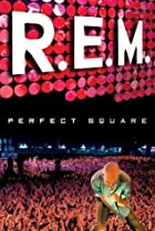 Image of R.E.M.: Perfect Square