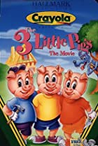 Image of The 3 Little Pigs: The Movie