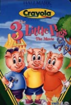 Primary image for The 3 Little Pigs: The Movie