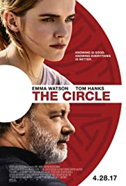 The Circle (2017) Poster - Movie Forum, Cast, Reviews