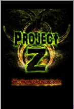 Primary image for Project Z: History of the Zombie Apocalypse