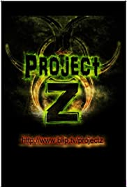 Project Z: History of the Zombie Apocalypse Poster