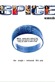 Spice Girls: Wannabe (1996) Poster - Movie Forum, Cast, Reviews