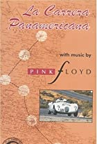 Image of La Carrera Panamericana with Music by Pink Floyd