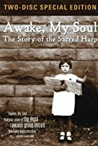 Image of Awake, My Soul: The Story of the Sacred Harp