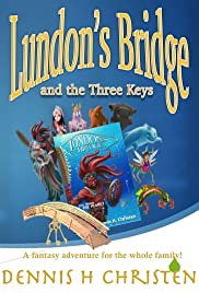 Lundon's Bridge and the Three Keys Poster