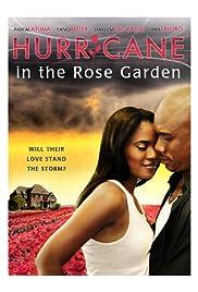 Hurricane in the Rose Garden Poster