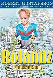 Rolandz: Fadersjakten Poster