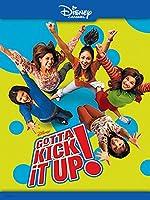 Gotta Kick It Up(2002)