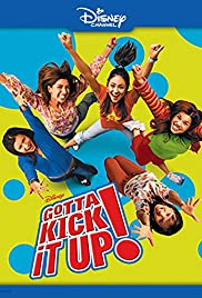 Gotta Kick It Up! (2002) Poster - Movie Forum, Cast, Reviews