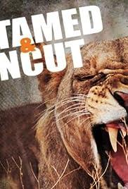 Untamed & Uncut Poster