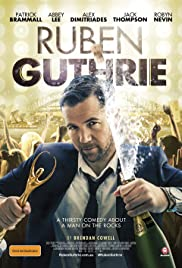 Ruben Guthrie (2015) Poster - Movie Forum, Cast, Reviews