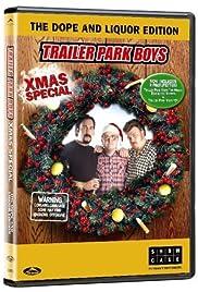 The Trailer Park Boys Christmas Special(2004) Poster - Movie Forum, Cast, Reviews