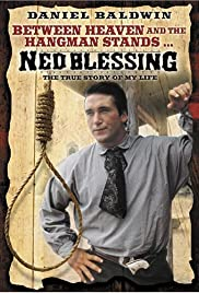 Ned Blessing: The True Story of My Life Poster