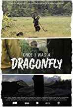 Once I Was a Dragonfly