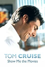 Tom Cruise: Show Me the Movies Poster