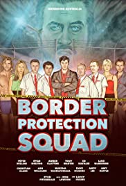 Border Protection Squad Poster