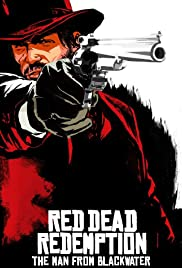 Red Dead Redemption: The Man from Blackwater Poster