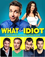 What an Idiot(2017)