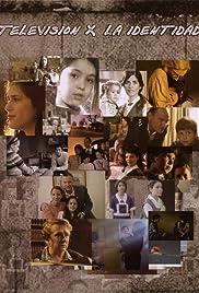 Televisión por la identidad Poster