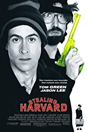 Stealing Harvard (2002) Poster - Movie Forum, Cast, Reviews
