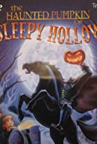 Image of The Haunted Pumpkin of Sleepy Hollow