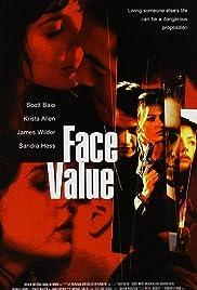 Face Value(2001) Poster - Movie Forum, Cast, Reviews