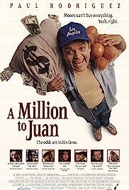A Million to Juan(1994) Poster - Movie Forum, Cast, Reviews