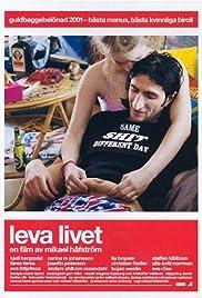Leva livet Poster