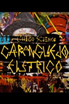 Image of Chico Science: Um Caranguejo Elétrico